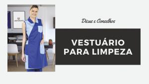 Vestuário de trabalho para limpeza – Dicas e conselhos