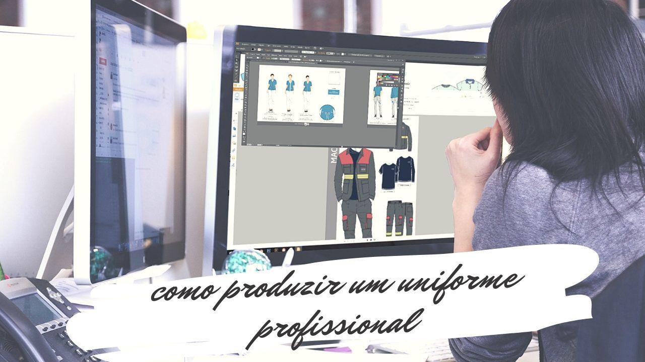 Uniforme profissional – A arte de confecionar vestuário