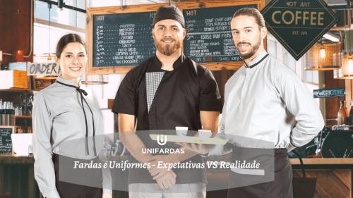 Fardas e Uniformes – Expetativas VS Realidade