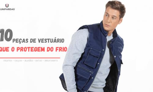 Roupa de Trabalho de Inverno: 10 Peças de Vestuário que o protegem do Frio
